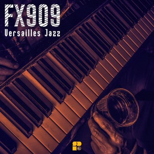 Fx909  — Versailles Jazz (2020)