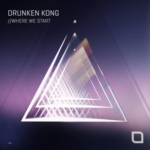 Drunken Kong — Where We Start (2020)