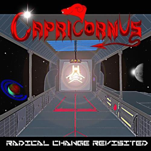 Capricornvs — Radical Change Revisited (Remixed & Remaster) (2020)