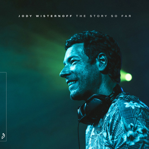 Jody Wisternoff — The Story So Far (2020) FLAC