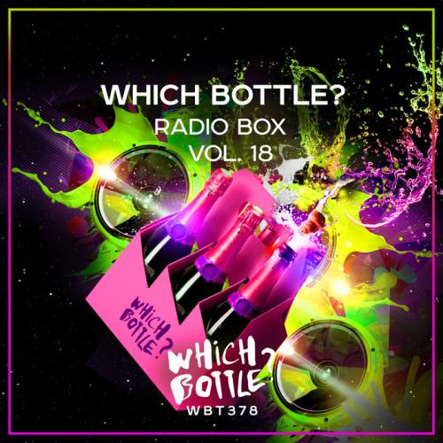 Which Bottle?: Radio Box, Vol. 18 (2020)