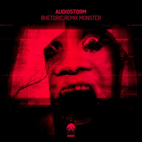 Audiostorm — Rhetoric Remix Monster (2020)