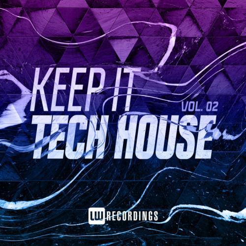 Keep It Tech House, Vol. 02 (2020)
