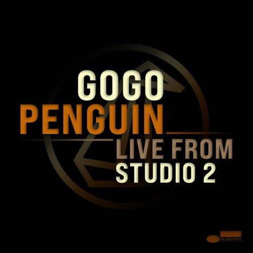 GoGo Penguin — Live from Studio 2 (2020)