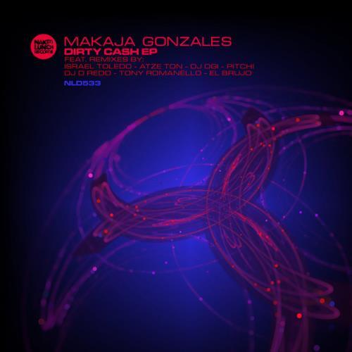 Makaja Gonzales — Dirty Cash EP (2020)