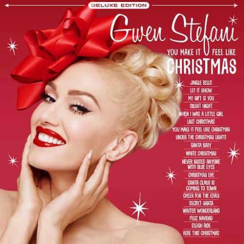 Gwen Stefani — You Make It Feel Like Christmas (Deluxe Edition 2020) (2020)