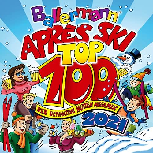 Ballermann Apres Ski Top 100 (Der Ultimative Huetten Megamix 2021) (2020)