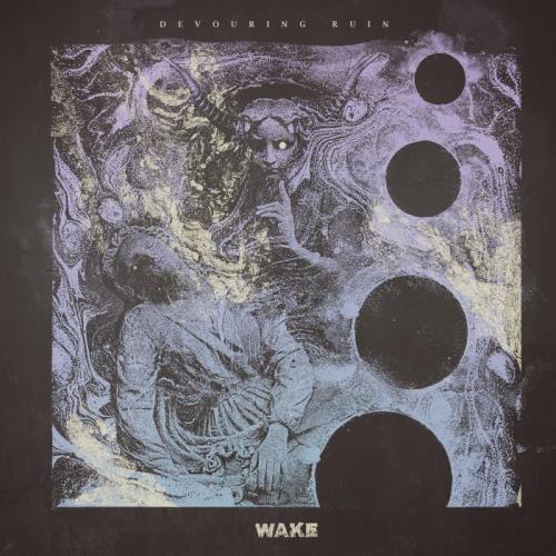 Wake — Devouring Ruin (2020)