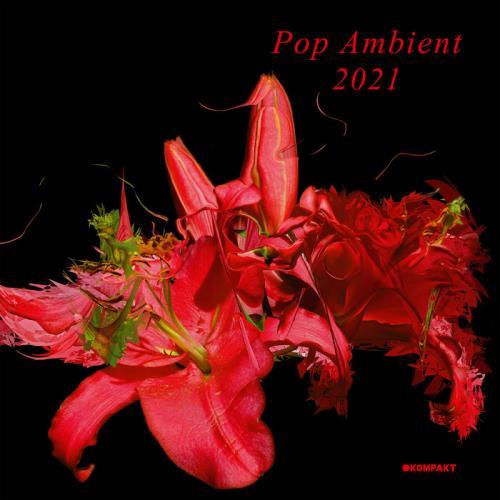 Kompakt — Pop Ambient 2021 (2020)