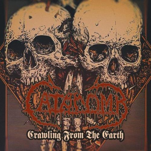 Catacomb — Crawling From The Earth (2020) FLAC