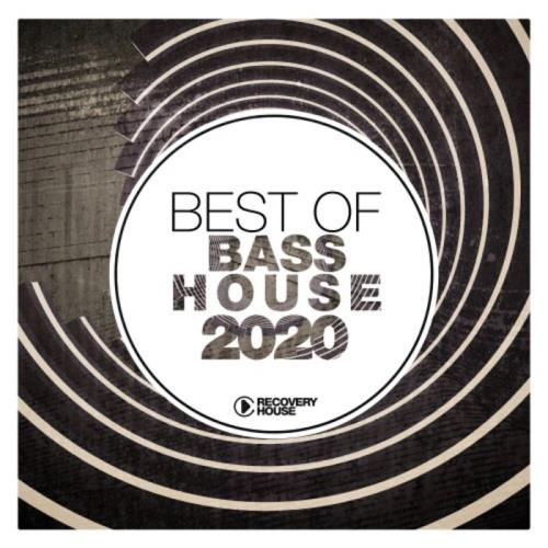 Recovery House — Best Of Bass House 2020 (2020)
