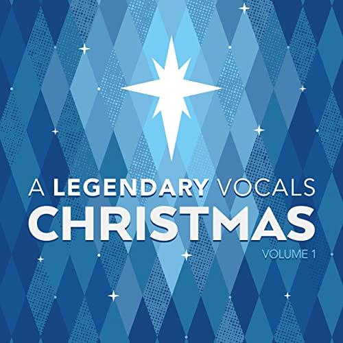 Legendary Vocals — A Legendary Vocals Christmas (2020)