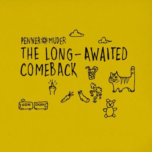 Penner & Muder — The Long-Awaited Comeback (2020)