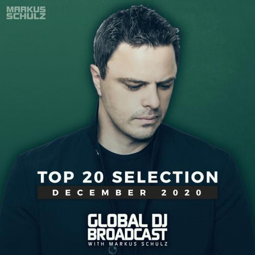 Markus Schulz — Global DJ Broadcast: Top 20 December 2020 (2020)