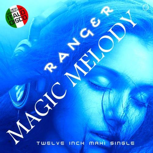 Ranger — Magic Melody (2020)