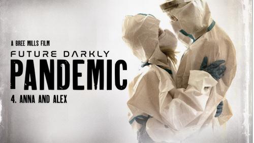 Lola Fae - Future Darkly Pandemic Anna and Alex (FullHD)