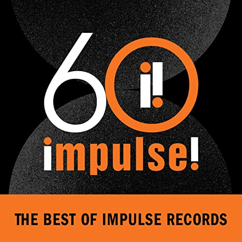 Impulse 60: The Best of Impulse Records (2021)