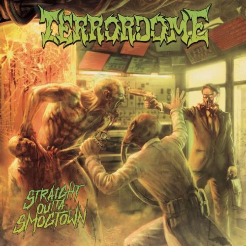 Terrordome — Straight Outta Smogtown (2021) FLAC