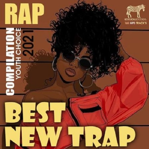 Best New Trap (2021)