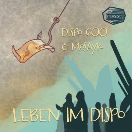 Dispo600 & Mosayk — Leben Im Dispo (2021) FLAC