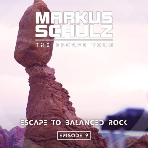 Markus Schulz — Global DJ Broadcast (2021-02-25) Escape to Balanced Rock