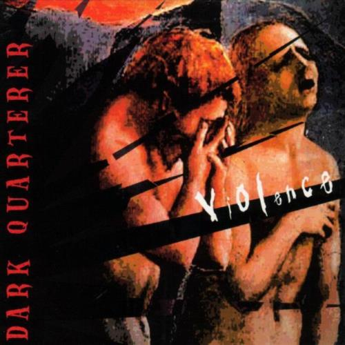 Dark Quarterer — Violence (2002)
