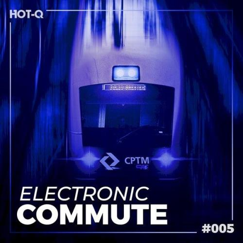 Electronic Commute 005 (2021)
