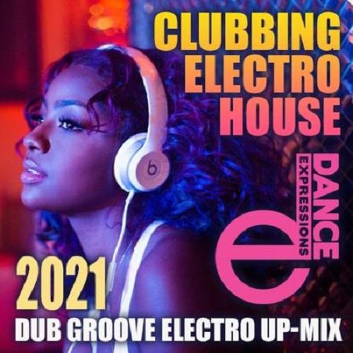 E-Dance: Clubbing Electro House (2021)