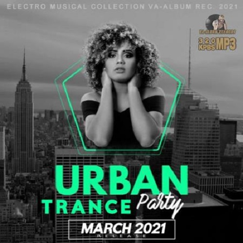 March Urban Trance Party (2021)