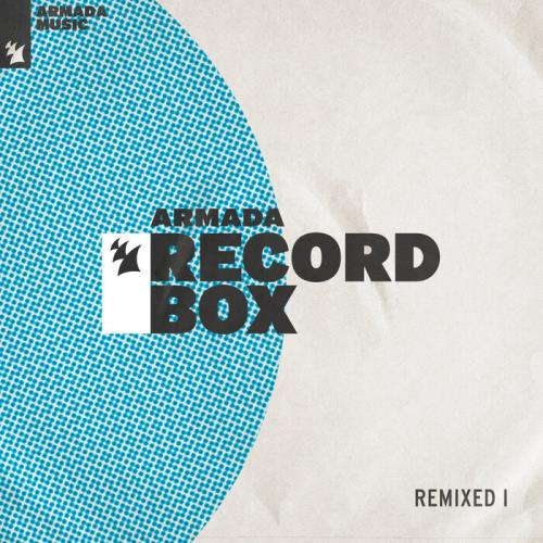 Armada Record Box — Remixed I (2021)