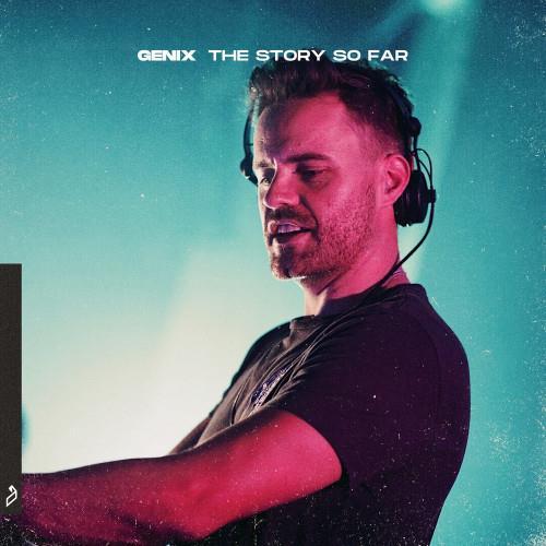 Genix — The Story So Far (2021)
