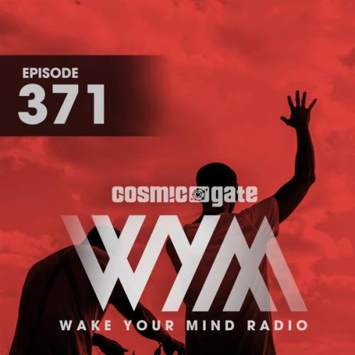 Cosmic Gate — Wake Your Mind Episode 371 (2021-05-14)