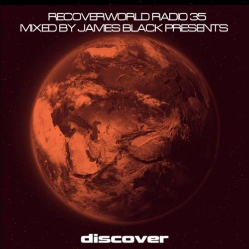 James Black Presents Recoverworld Radio 035 (2021) FLAC