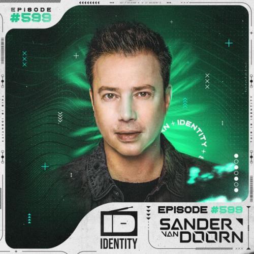 Sander van Doorn — Identity 599 (2021-05-14)
