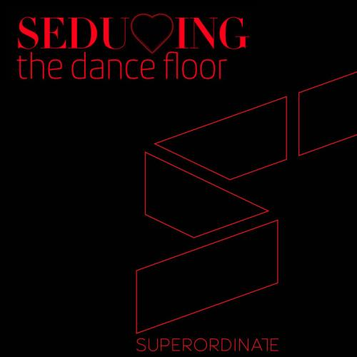Seducing The Dancefloor, Vol. 7 (2021)
