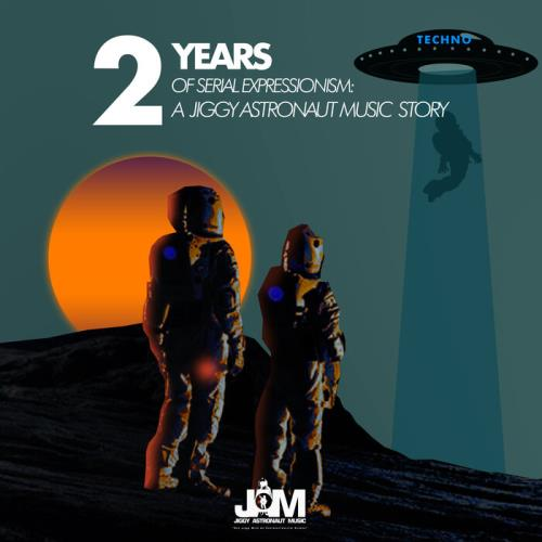 2 Years Of Serial Expressionism: A Jiggy Astronaut Music Story (2021)