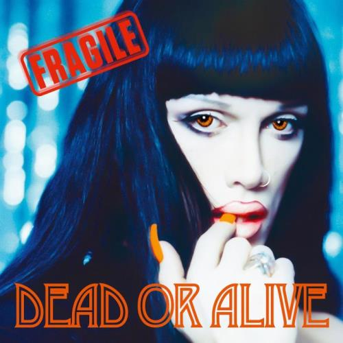 Dead or Alive — Fragile (Deluxe Edition) (2021)