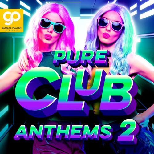 Pure Club Anthems, Vol. 2 (2021)