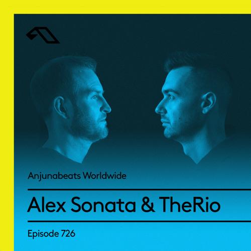 Alex Sonata & TheRio — Anjunabeats Worldwide 726 (2021-05-17)