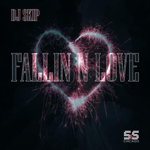 DJ Skip  — Fallin N Love (2021)