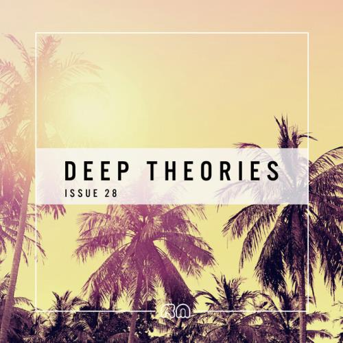 Deep Theories, Issue 28 (2021)