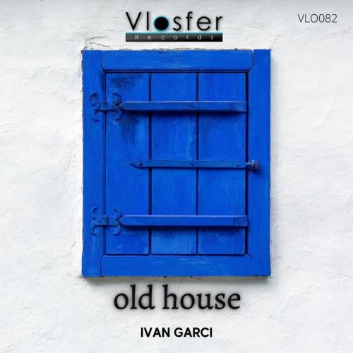 Ivan Garci — Old House (2021)