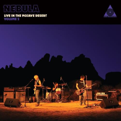 Nebula — Live in the Mojave Desert Vol. 2 (2021)