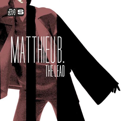 Matthieu B. — The Lead (2021)
