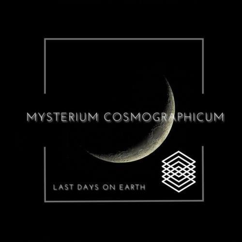 Last Days on Earth — Mysterium Cosmographicum (2021)