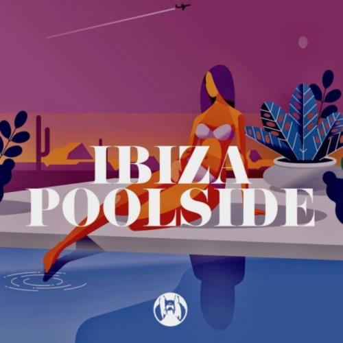 Ibiza Poolside (2021)