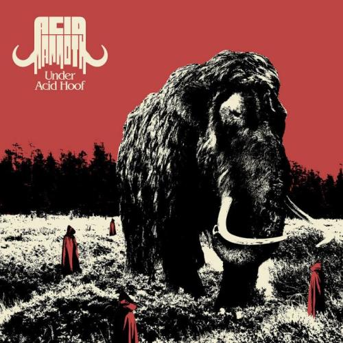 Acid Mammoth — Under Acid Hoof (2021) FLAC