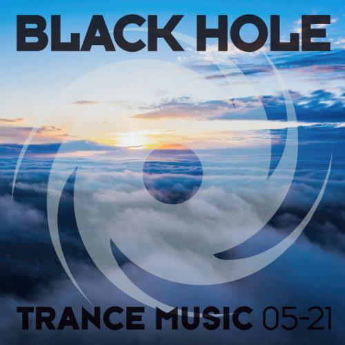 Black Hole: Black Hole Trance Music 05-21 (2021)