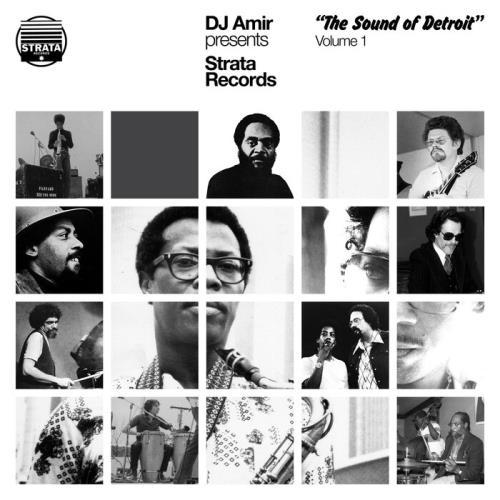 DJ Amir presents 'Strata Records-The Sound Of Detroit' Volume 1 (2021)