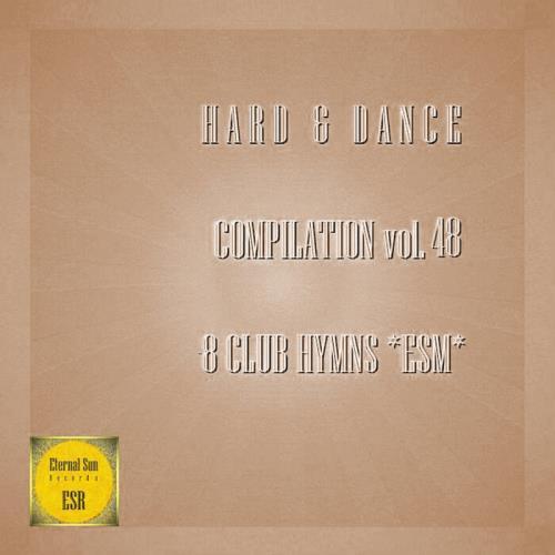 Hard & Dance Compilation Vol 48 (8 Club Hymns ESM) (2021)